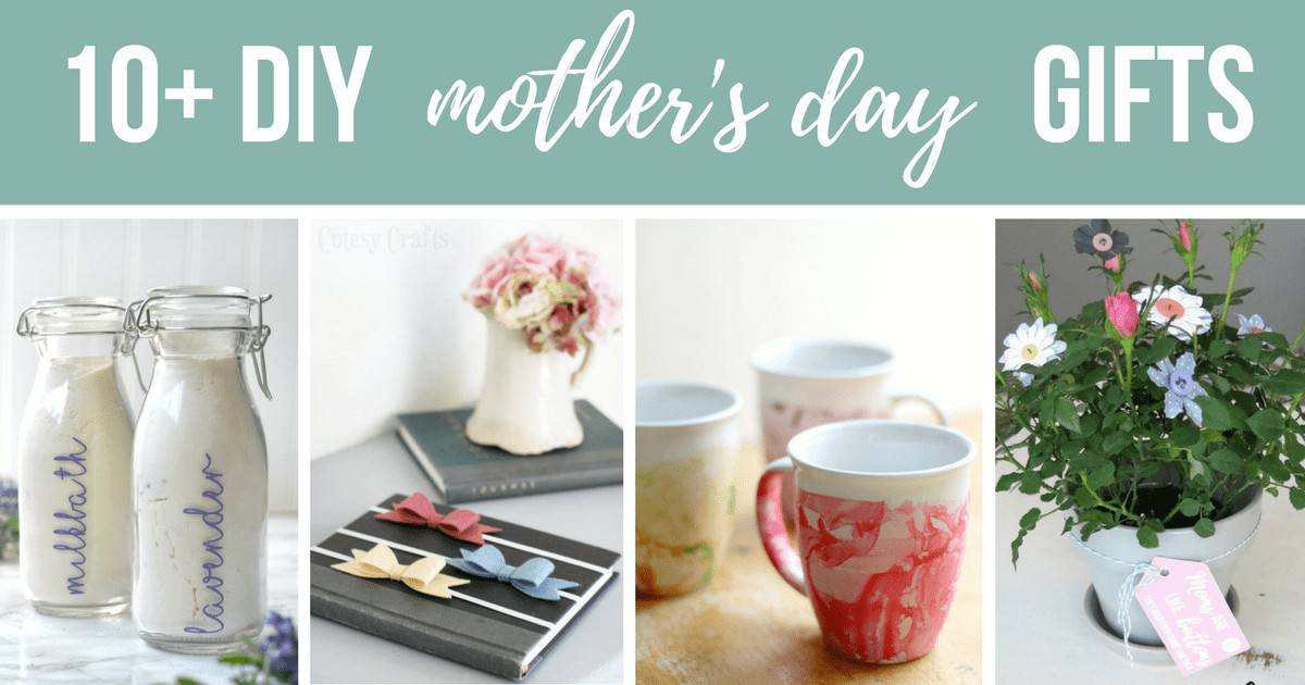 Photo collage of easy diy mother's day presents