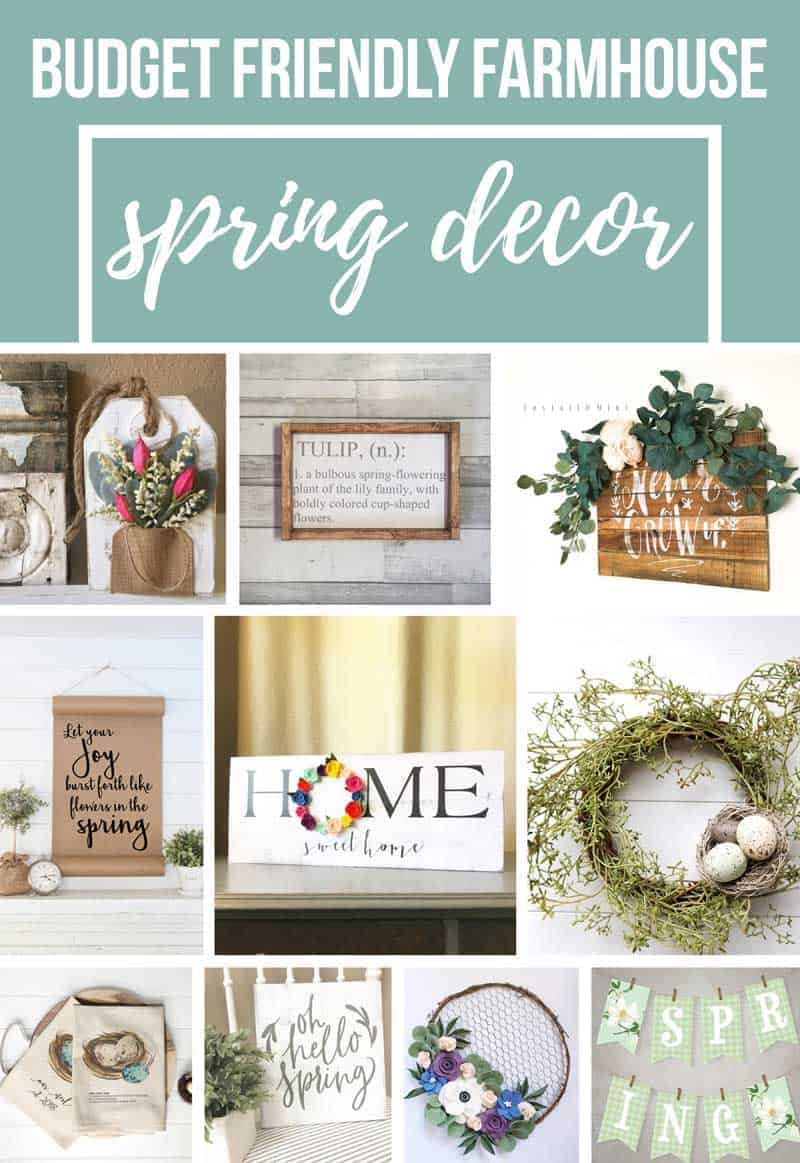 Photo collage with text overlay at the top that says budget friendly farmhouse spring decor