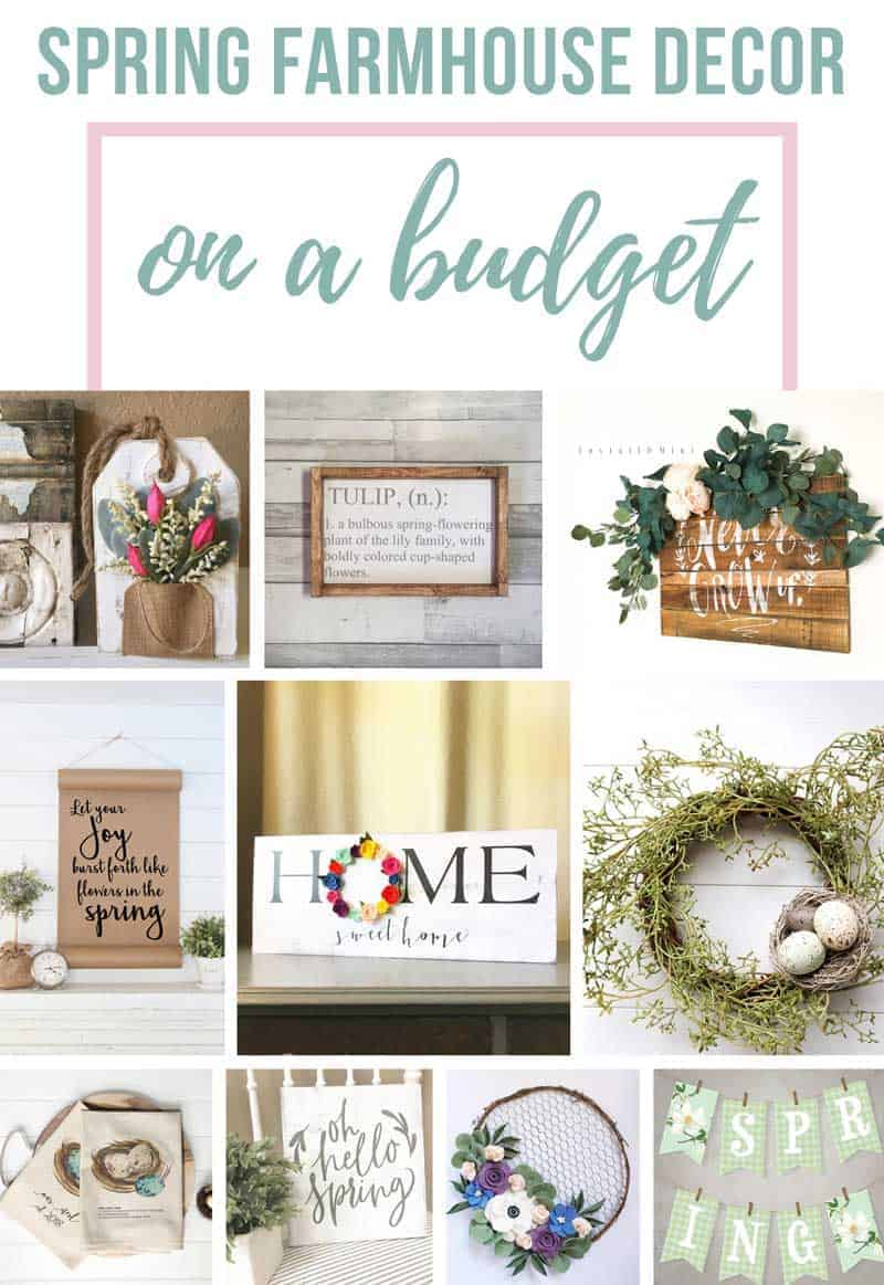 Photo collage with text overlay at top that says spring farmhouse decor on a budget