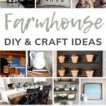 Collage of farmhouse style DIYs with text overlay that says farmhouse DIY & craft ideas