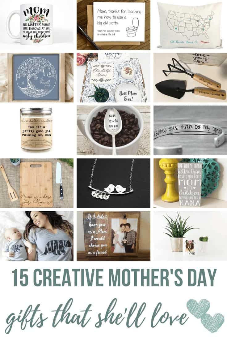 Collage of mug, mother's day card, pillow, family tree frame, succulent gift box, shovel, canister, engraved spoon, bracelet, chopping board, necklace, vase, t-shirt, wooden photo frame and bear frame with text overlay that say 15 Creative Mother's Day Gifts That She'll Love