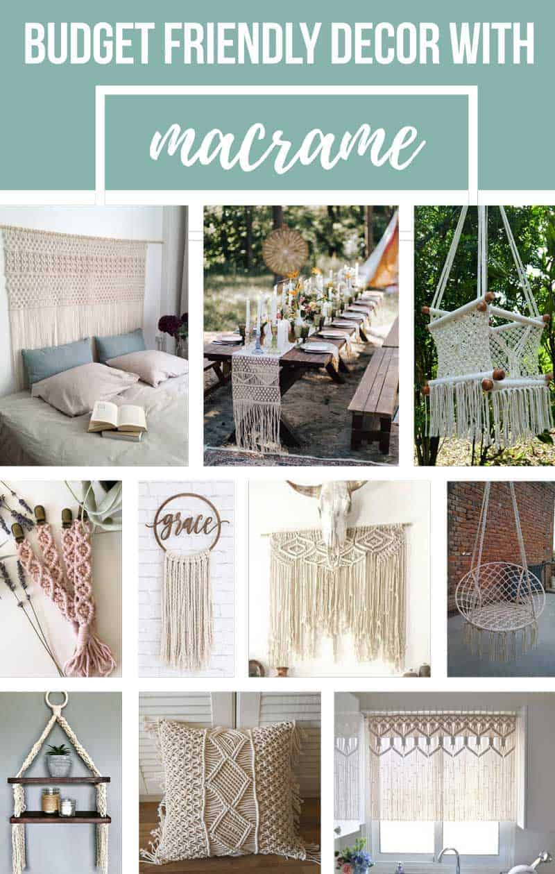 Photo collage of macrame decor items with text overlay that says budget friendly decor with macrame