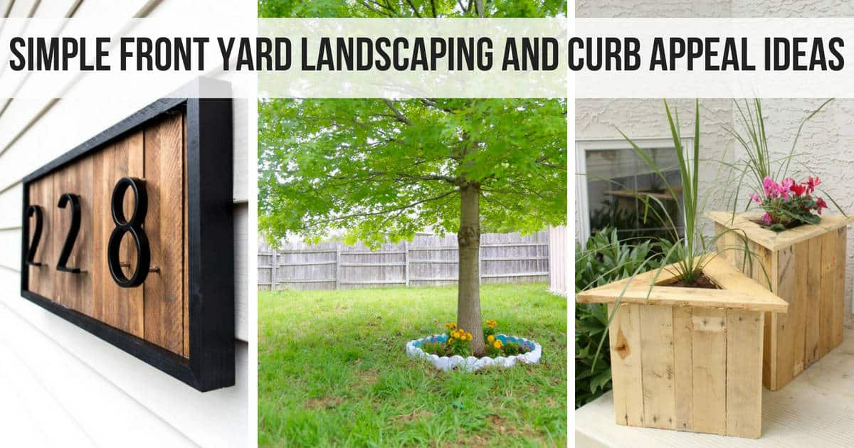 Photo collage with modern address sign, tree with round planter at base and triangle pallet planters with text overlay that says simple front yard landscaping and curb appeal ideas