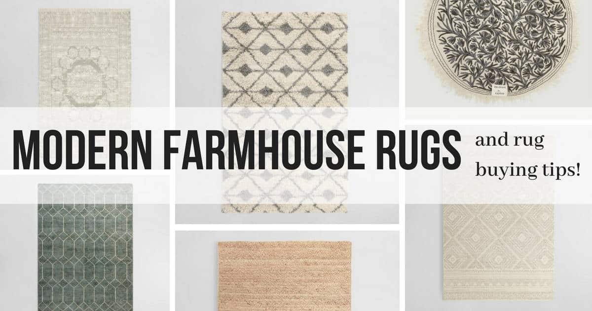 Modern Farmhouse Rugs Rug Buying Tips Making Manzanita