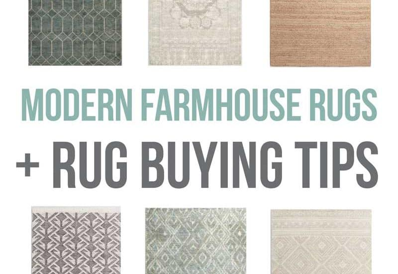 Collage of rugs with text overlay that says modern farmhouse rugs and rug buying tips