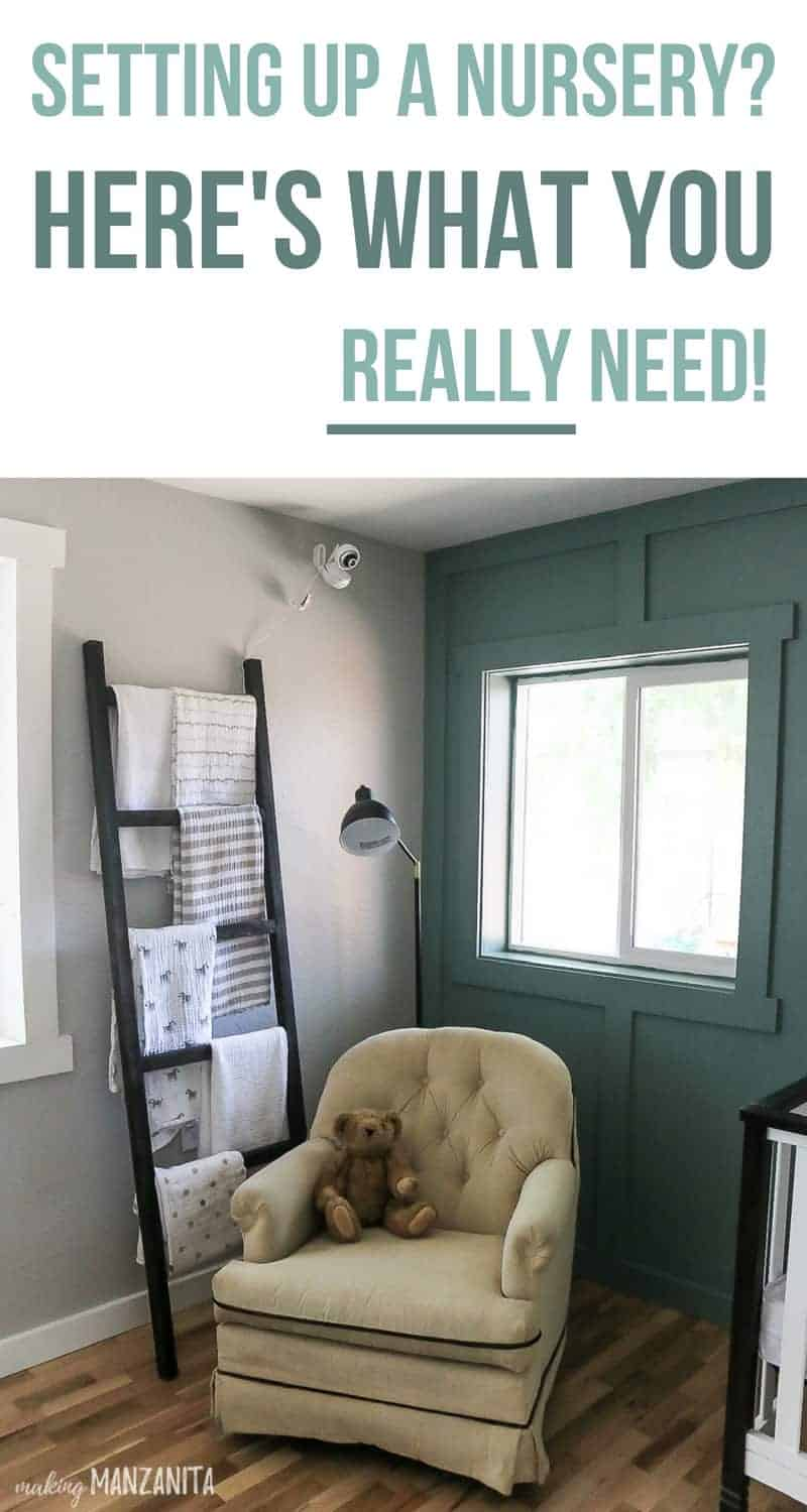 Corner of modern farmhouse nursery with text overlay that says setting up a nursery? Here's what you really need!