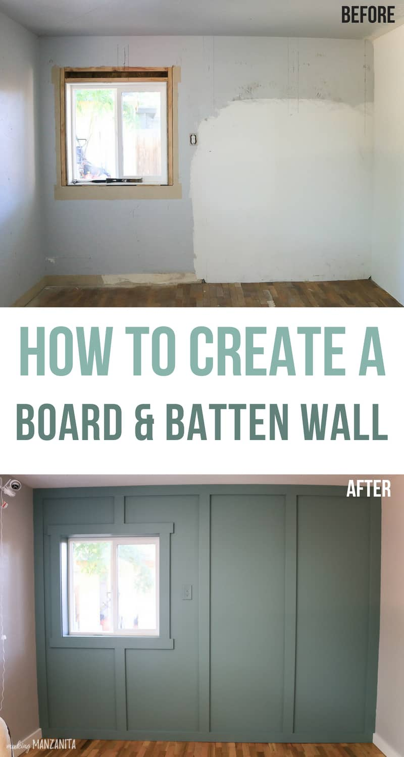 Before and after photos of board and batten accent wall with text overlay that says how to create a board and batten wall