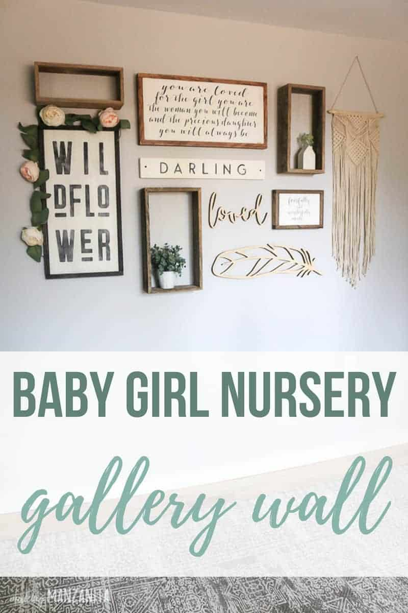 Rustic gallery wall with text overlay that says baby girl nursery gallery wall