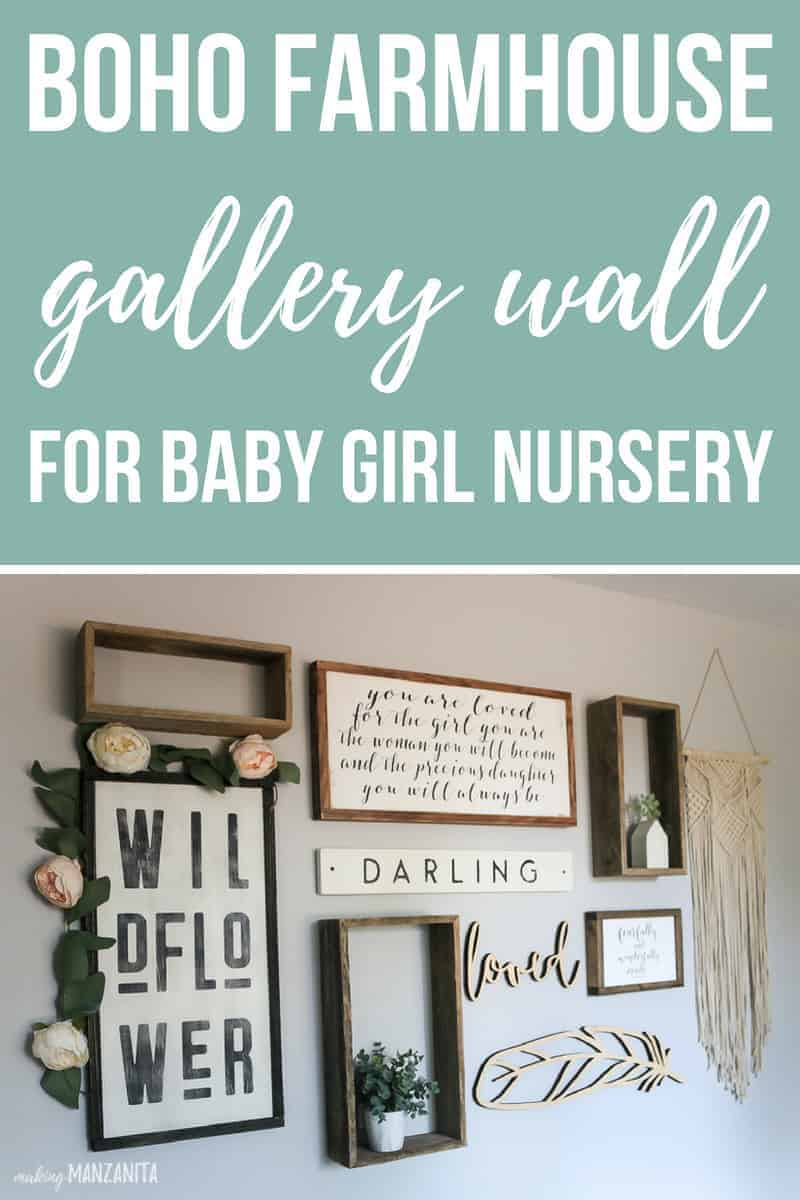 Gallery wall with text overlay that says boho farmhouse gallery wall for baby girl nursery
