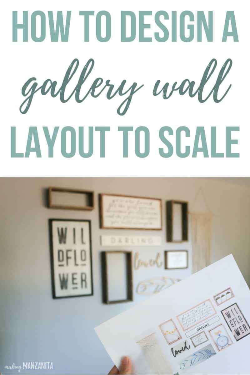 Hand holding gallery wall design in front of rustic nursery gallery wall with text overlay that says how to design a gallery wall layout to scale