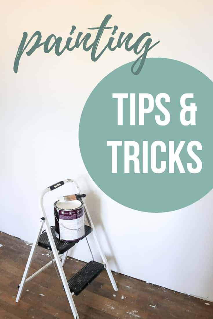 Step stool with bucket of paint in front of plain white wall with text overlay that says painting tips & tricks