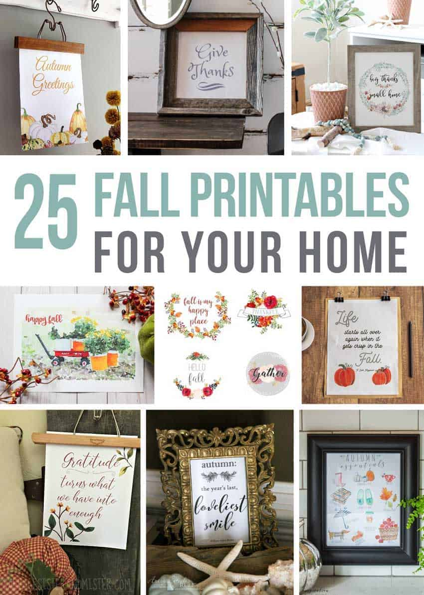 Photo collage with text overlay that says 25 fall printable for your home