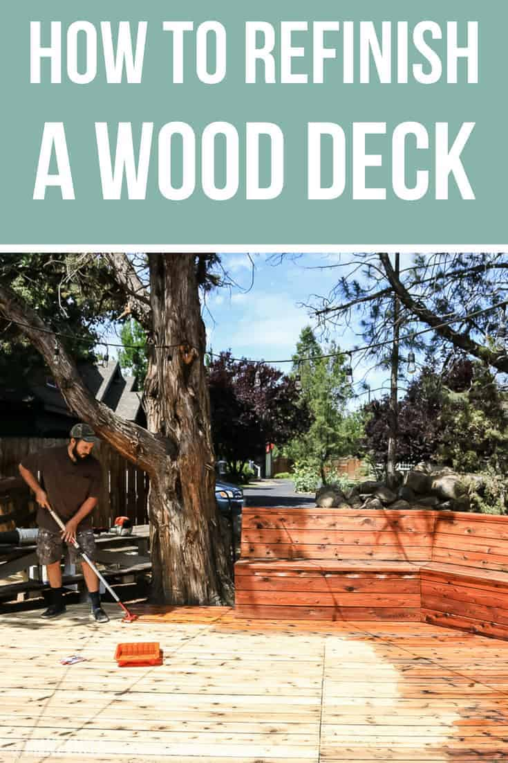 Man applying oil finish to wood decking with text overlay that says how to refinish a wood deck