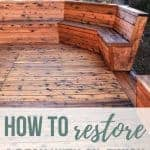 Wood decking with built in bench with new oil finish with text overlay that says how to restore a deck with oil finish