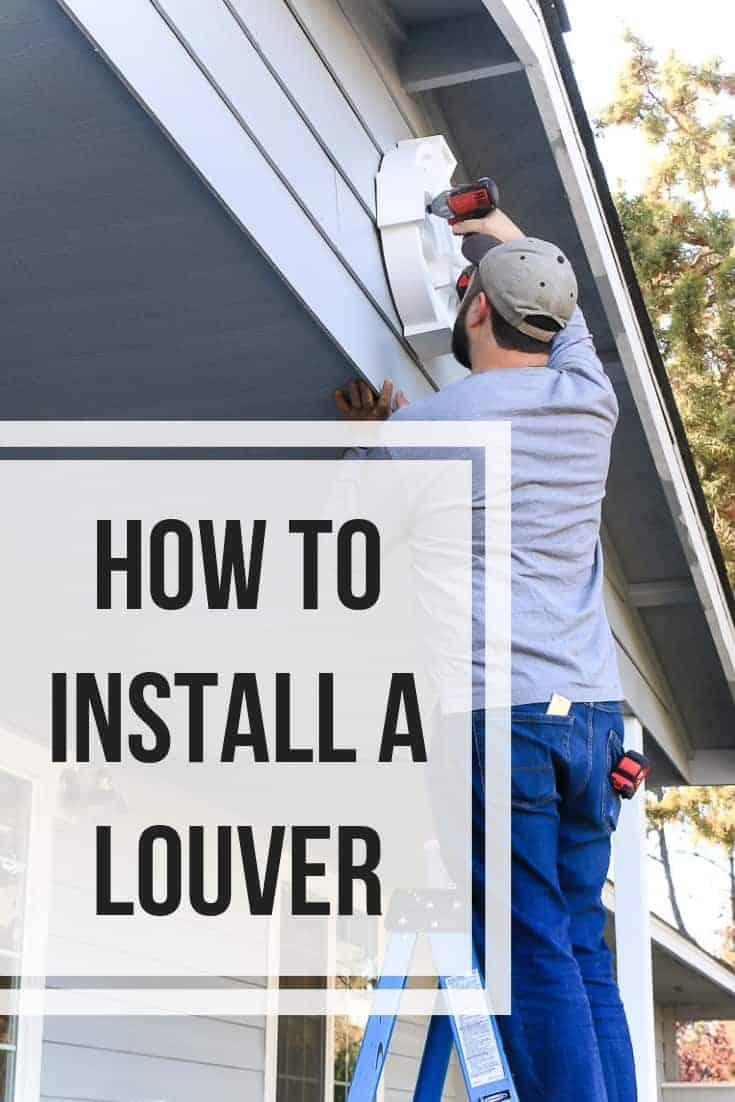 Man screwing decorating white louver into the front of a gable with text overlay that says how to install a louver