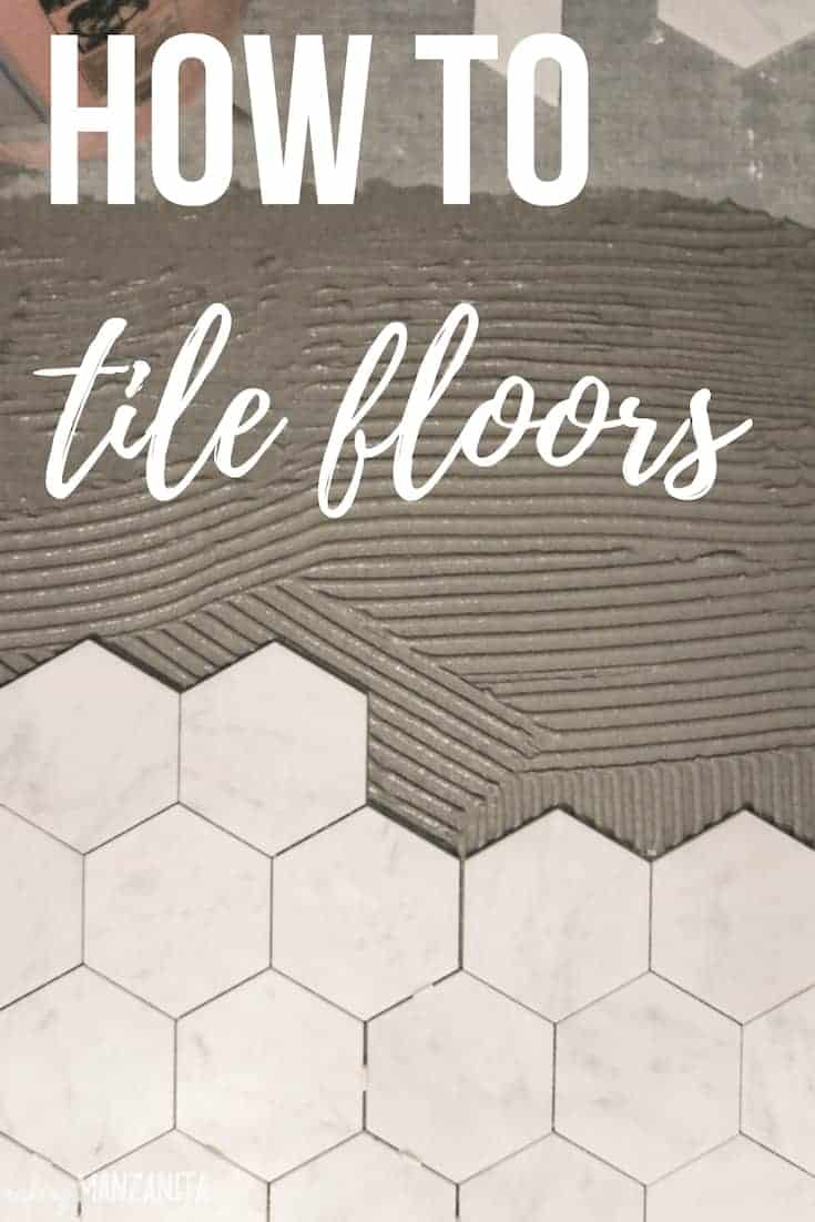 Marble hexagon tile getting laid on top of thin set mortar with text overlay that says how to tile floors