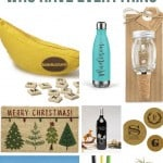 Collage of Bananangrams, tumbler, mason jar, holiday doormat, wine ornament, coasters, beach trip, pencil holder, pineapple decor with text overlay that says Gifts For People Who Have Everything