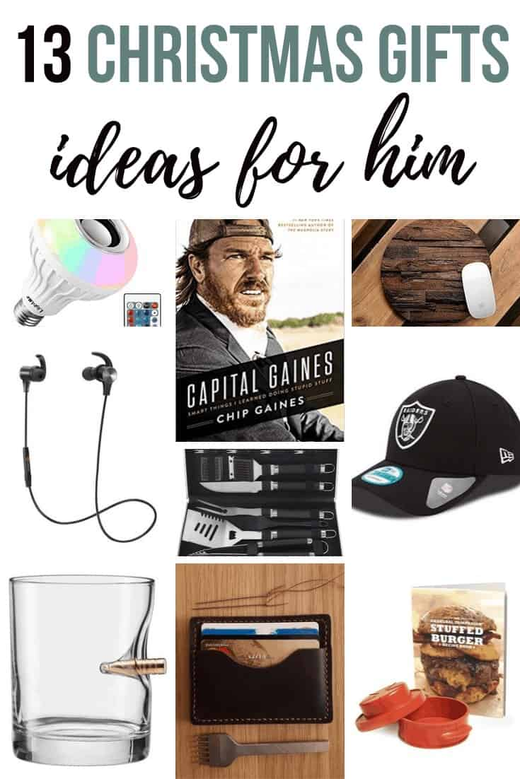 Collage of bulb, Capital Gaines book, wooden mouse pad, earphones, grilling set, cap, wine glass, wallet and burger presser with text overlay that says 13 Christmas Gifts Ideas for Him