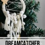 Dream Catcher Ornament hanging on tree with text overlay that says dream catcher ornament