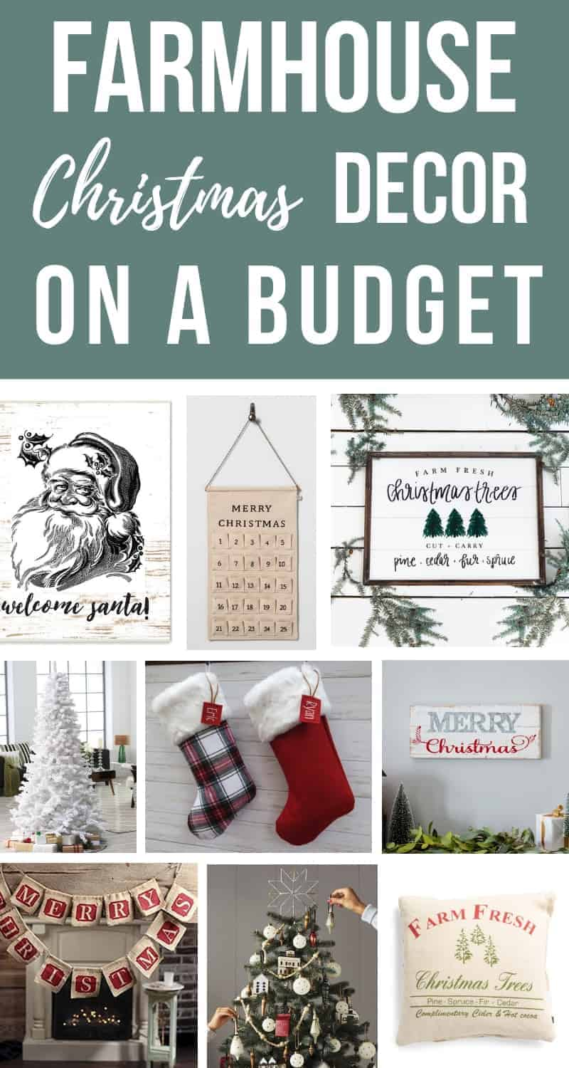 Collage of cute farmhouse style decorations for Christmas with text overlay that says Farmhouse Christmas Decor On A Budget