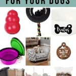 Collage of kong dog toy, dog bow tie, collapsible bowl, personalized dog bowl, cute sofa dog bed, pet ornament, tire chew toy, bully sticks with text overlay that says Gift Ideas For Your Dogs
