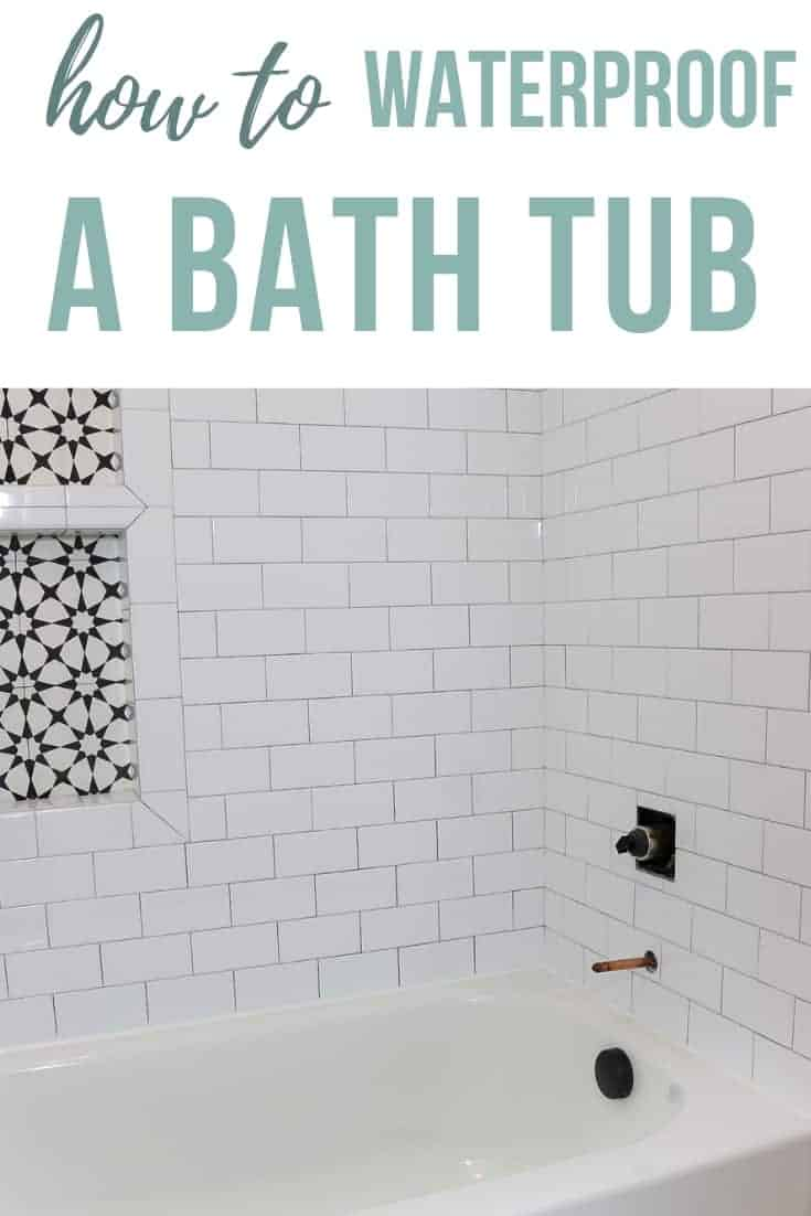 Shower bath combo with white subway tile and corner of shower shelf showing with text overlay that says how to waterproof a bath tub