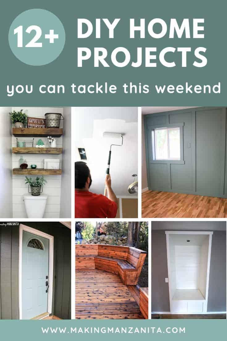Collage of renovation projects with text at the top that says 12+ diy home projects you can tackle this weekend