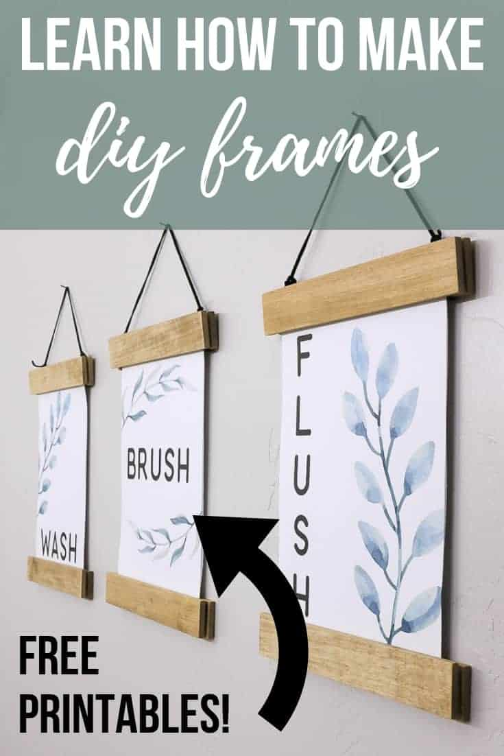 Wash brush flush printables with DIY frames with text overlay that says learn how to make DIY frames with an arrow pointing to the wall art and text that says free printables