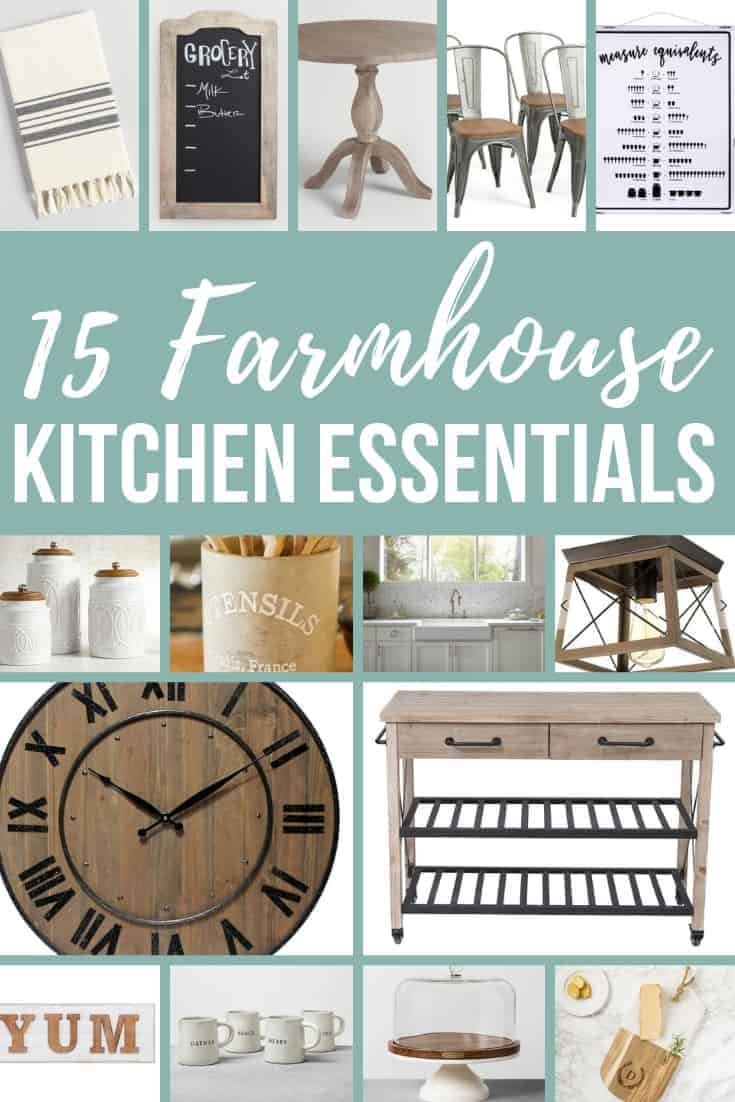 Collage of kitchen towel, chalk board, lead table, accent chairs, equivalent wall sign, canisters, utensil crock, apron-kitchen sink, kitchen light fixture, wooden clock, kitchen cart, YUM sig, stoneware mug, cakestand and serving board with text overlay that says 15 Farmhouse Kitchen Essentials.