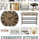 Collage of kitchen towel, chalk board, lead table, accent chairs, equivalent wall sign, canisters, utensil crock, apron-kitchen sink, kitchen light fixture, wooden clock, kitchen cart, YUM sign, stoneware mug, cake stand and serving board with text overlay that says Farmhouse Kitchen Essentials.