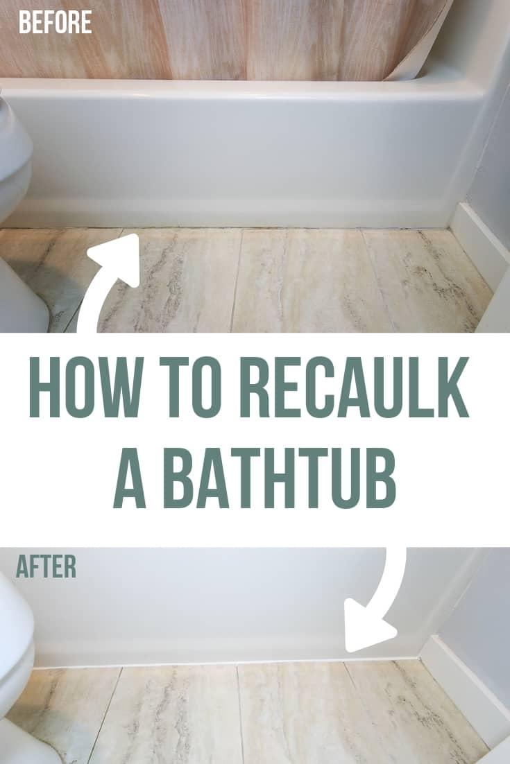 Before and after pictures with a bright which new caulk lines where the bathtub meets the flooring with text overlay that says how to recaulk a bathtub
