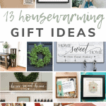 Collage of house warming presents with text overlay that says 13 housewarming gift ideas