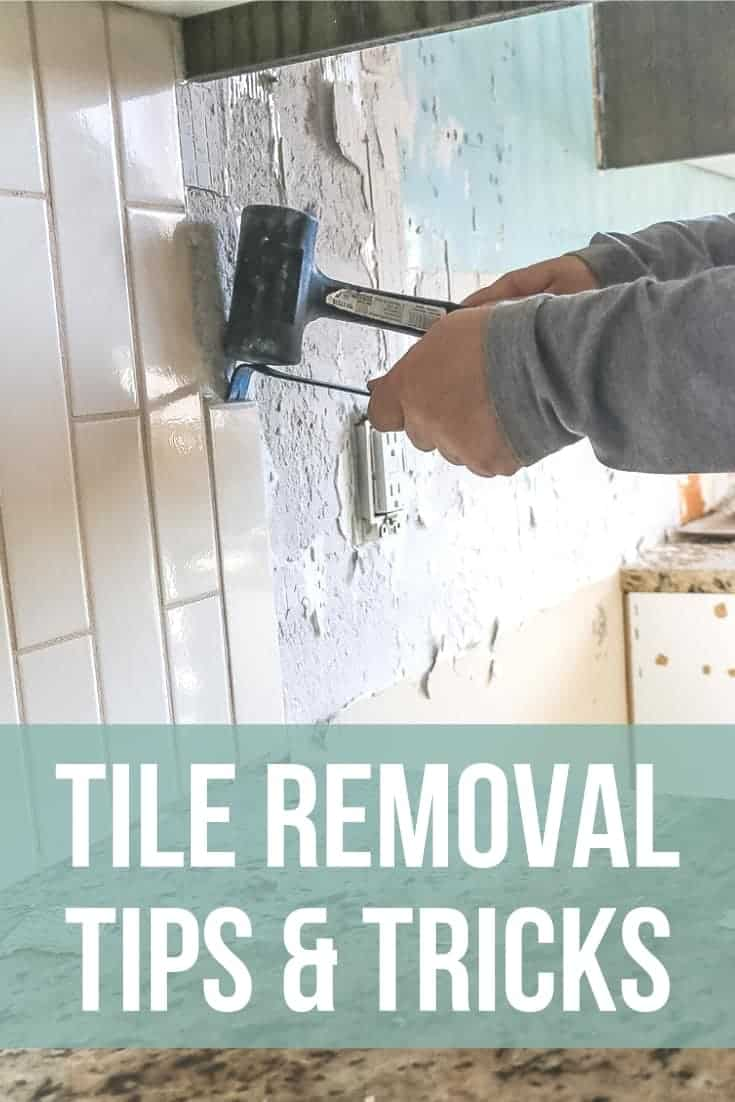 Man using crow bar and hammer to remove tile in a kitchen with text overlay that says tile removal tips & tricks
