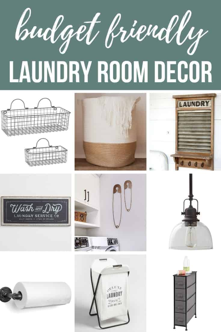 Collage of farmhouse style products with text overlay that says budget friendly laundry room decor