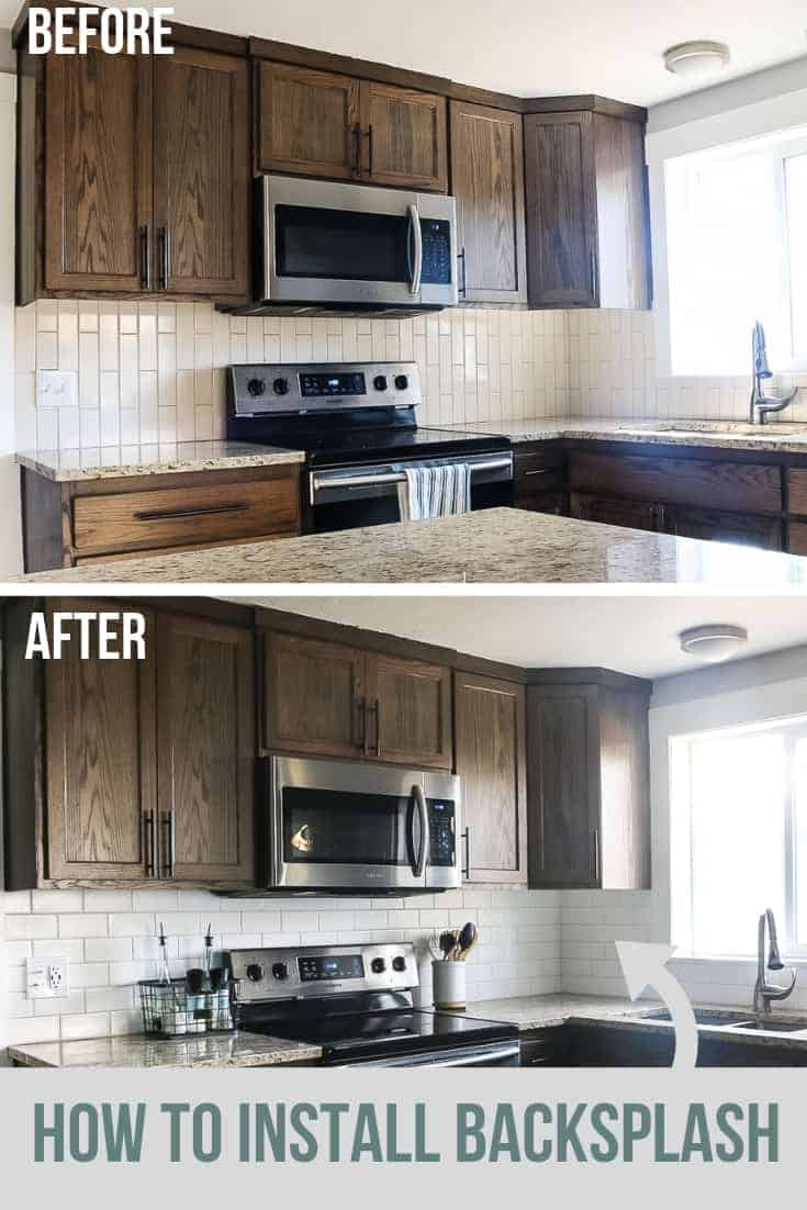 Before and after picture of farmhouse style white subway tile backsplash in a kitchen with dark wood cabinets, stainless steel appliances and tan granite countertops with a window above the sink with text overlay that says how to install backsplash with an arrow pointing to the backsplash