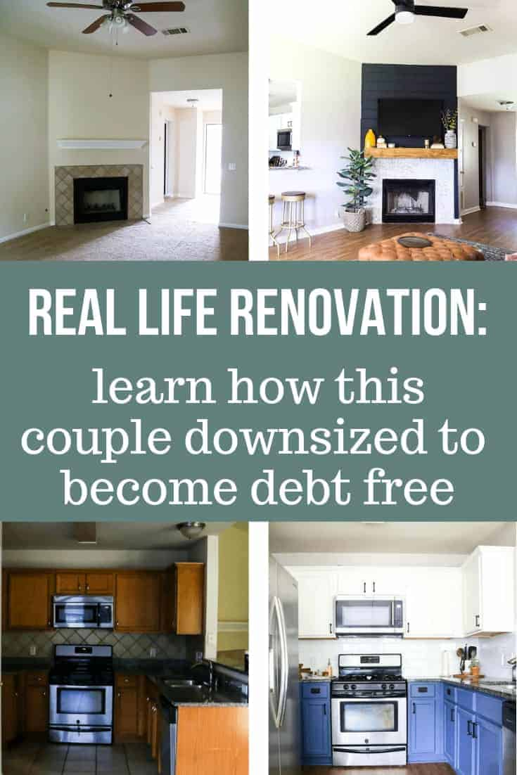 Before and after DIY home renovation collage with text overlay that says Real life renovation: learn how this couple downsized to become debt free