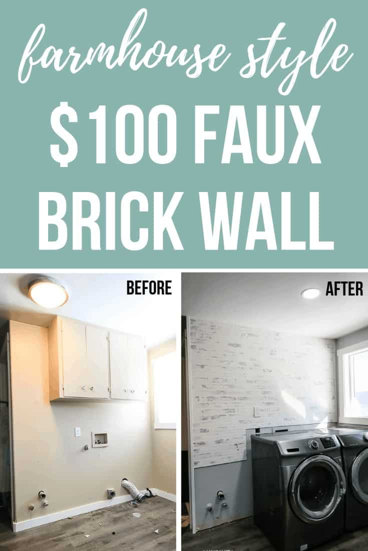 Before and after pictures side by side of a fake brick wall added to a laundry room with text overlay that says farmhouse style 0 faux brick wall