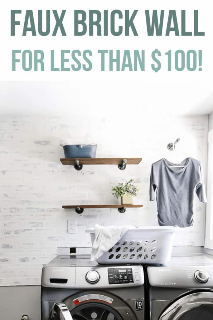 Modern farmhouse laundry room brick accent wall with german schmear treatment and industrial style shelving with text overlay that says faux brick wall for less than 0