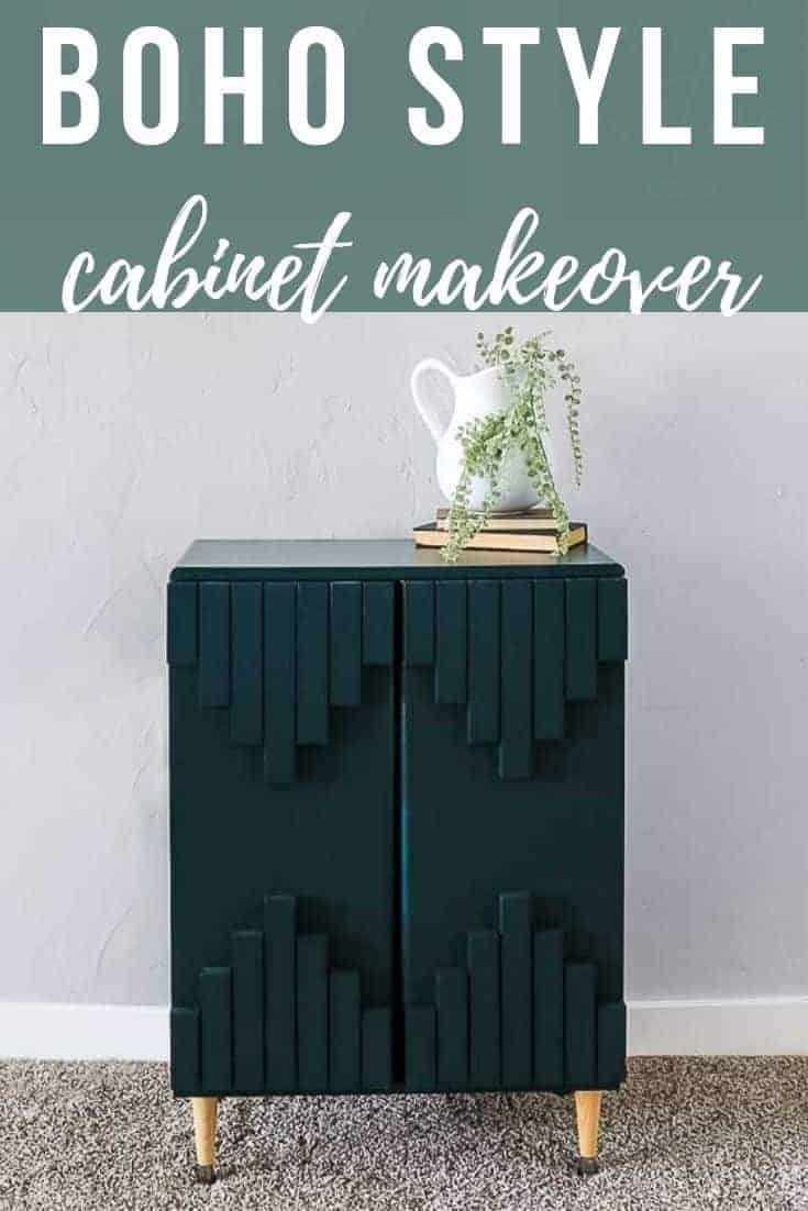 Finished dark green cabinet makeover with text overlay that says Boho Style cabinet makeover