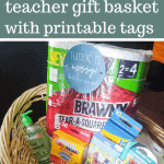 Teacher gift basket filled with paper towel pack, hand sanitizer, crayons, clips and pen with text overlay that says Back to School Teacher Gift Basket with Printable Tags