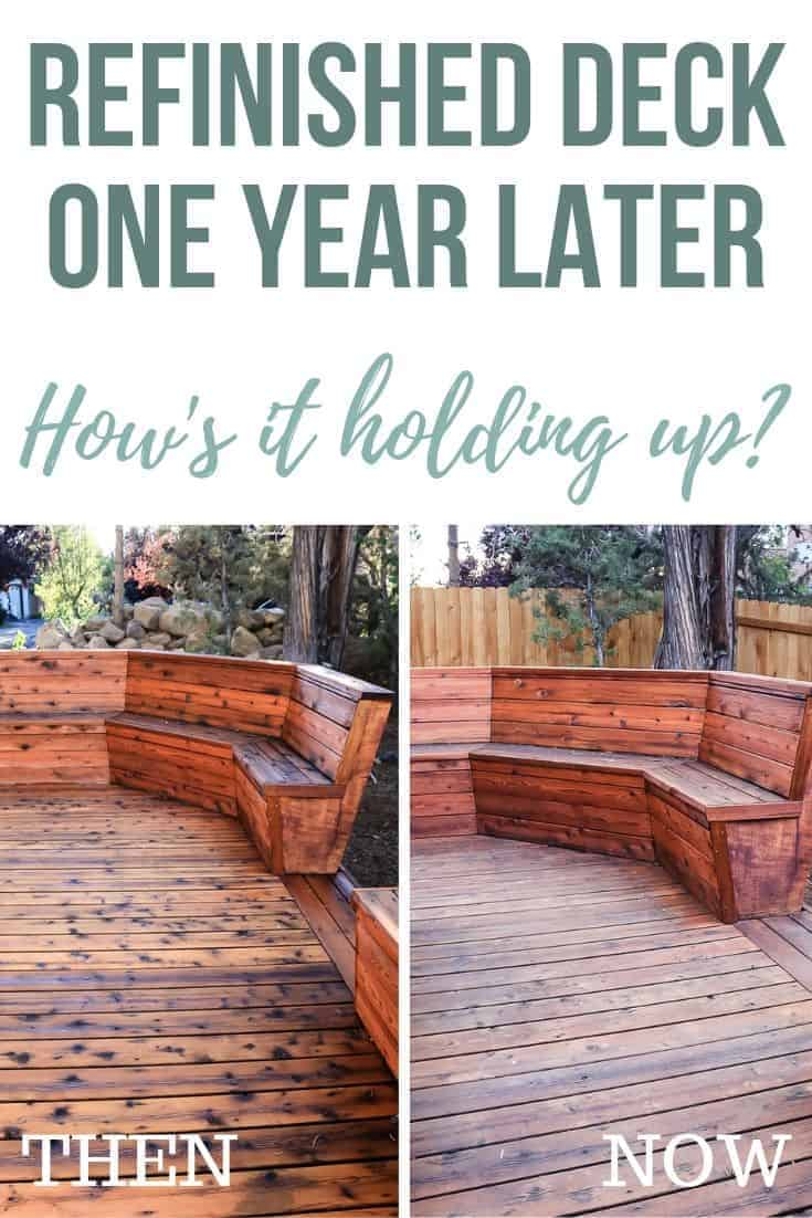 Then and Now photos of the deck with text overlay that says Refinished Deck One Year Later How's It Holding Up