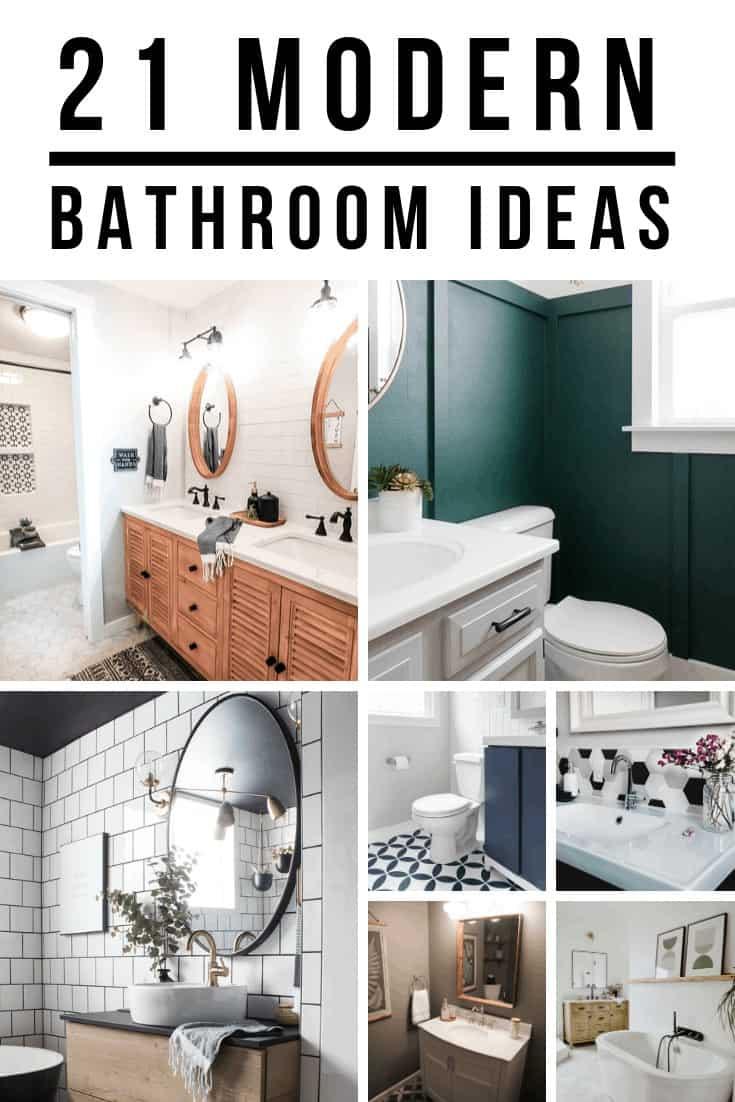 Collage of 7 different modern bathroom ideas with text overlay that says 21 Modern Bathroom ideas