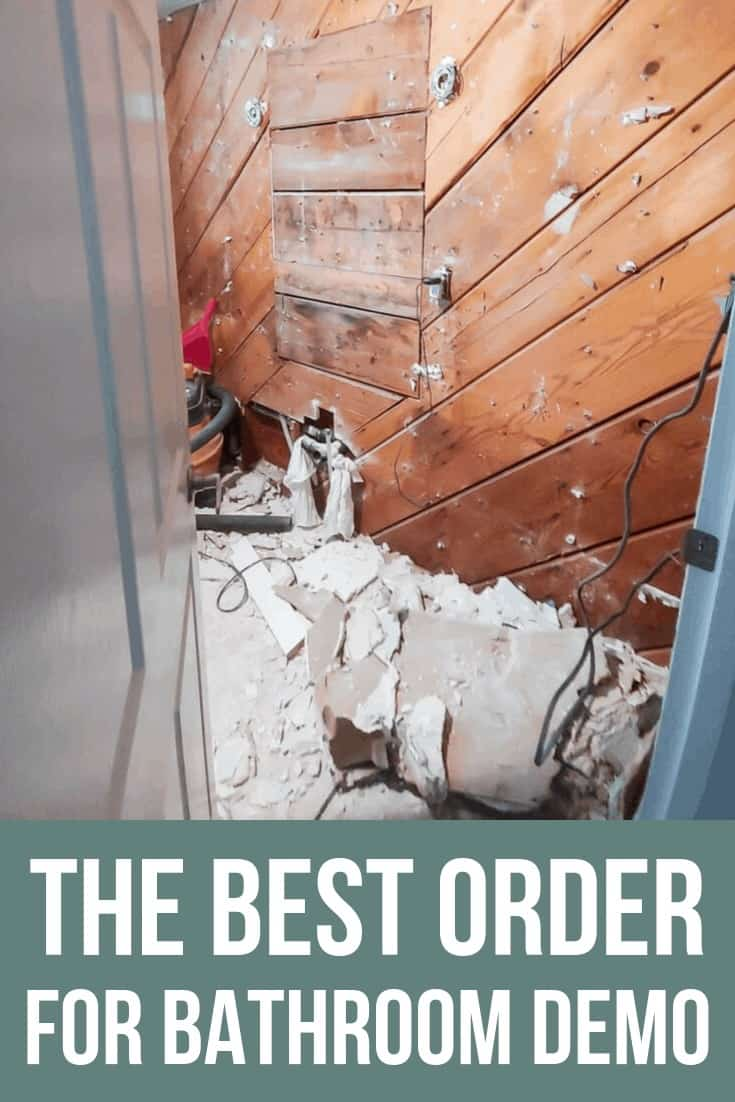 Ripped old wall with text overlay that says The Best Order For Bathroom Demo