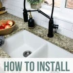 Closer view of the kitchen sink and black faucet with text overlay that says How to Install Undermount Sink without Making Countertops