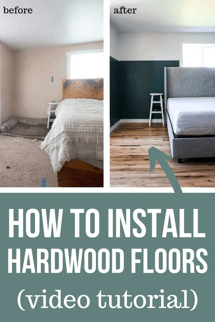 Before photo of the old bedroom with brown carpet and after photo of the new cheap hardwood flooring with text overlay that says How To Install Hardwood Floors (video tutorial)