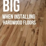 Photo of cheap hardwood flooring with text overlay that says How to Save Big When Installing Hardwood Floors.