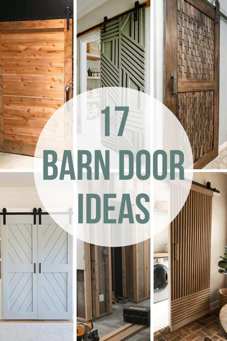 Collage of barn doors with different styles with text overlay that says 17 barn door ideas