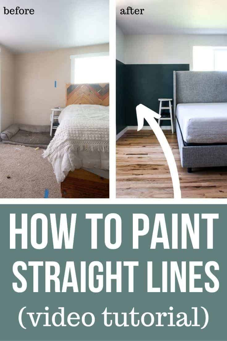 Collage of before and after of the bedroom with and without two tone walls with bed with text overlay that says How to Paint Straight Lines