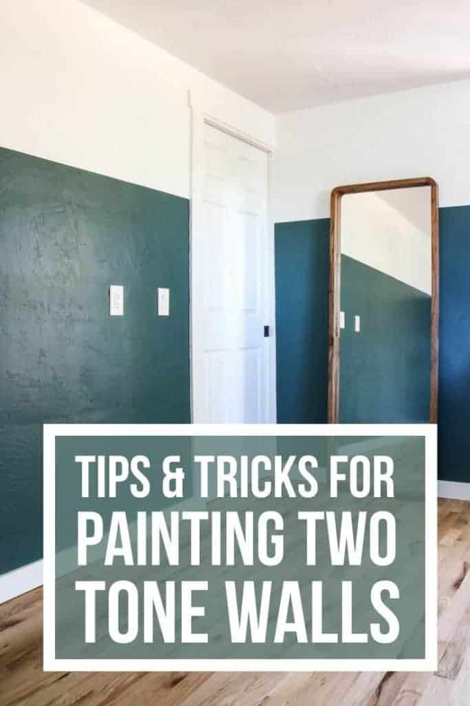 After outcome of how to paint straight lines on the walls with text overlay that says Tips & Tricks For Painting Two Tone Walls