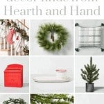 Collage of Christmas decor with text overlay that says 10 Christmas Decor finds from Hearth and Hand